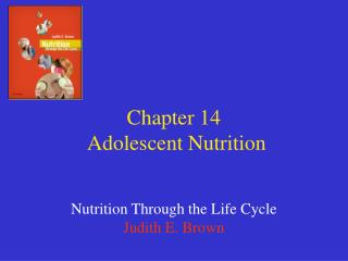 Chapter 14  Adolescent Nutrition