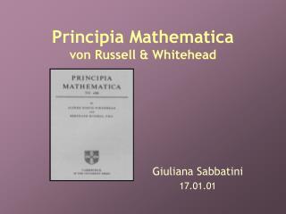 Principia Mathematica von Russell & Whitehead