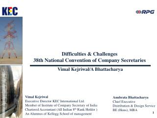 Difficulties & Challenges 38th  National Convention of Company Secretaries