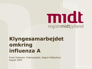 Klyngesamarbejdet omkring influenza A