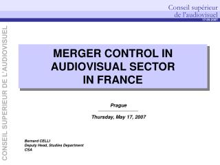 MERGER CONTROL IN AUDIOVISUAL SECTOR  IN FRANCE