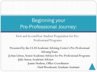 Beginning your  Pre-Professional Journey: