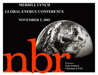 MERRILL LYNCH GLOBAL ENERGY CONFERENCE NOVEMBER 5, 2003