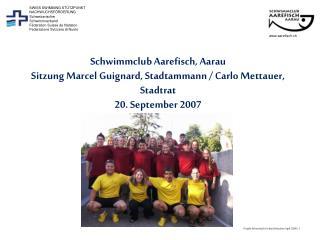 Schweizerischer Schwimmverband Féderation Suisse de Natation Federazione Svizzera di Nuoto