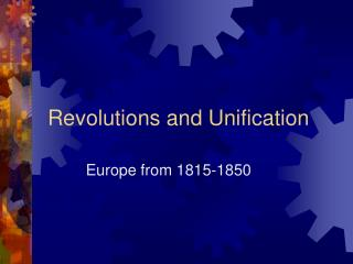 Revolutions and Unification