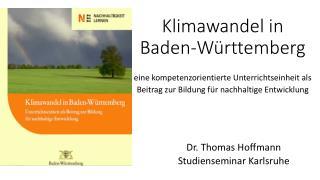 Klimawandel in  Baden-Württemberg