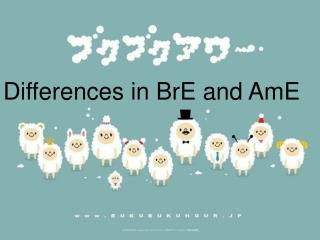 Differences in BrE and AmE