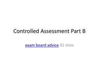 Controlled Assessment Part B