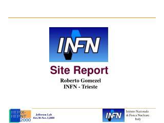 Site Report