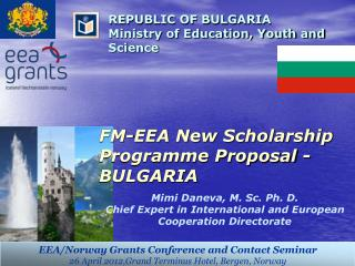 FM-EEA New Scholarship Programme Proposal - BULGARIA