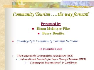 Community Tourism  .the way forward