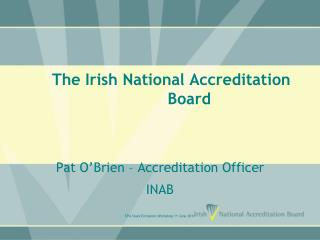 The Irish National Accreditation Board
