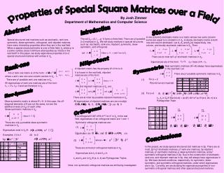 Properties of Special Square Matrices over a Field