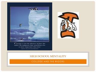 High School Mentality