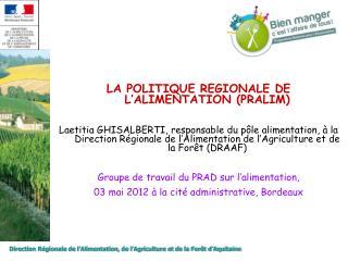 Direction Régionale de l'Alimentation, de l'Agriculture et de la Forêt d'Aquitaine