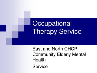 Occupational Therapy Service