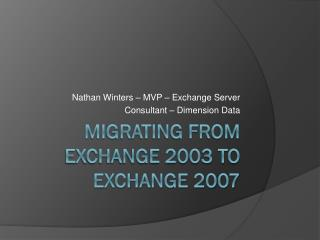 Migrating from Exchange 2003 to Exchange 2007