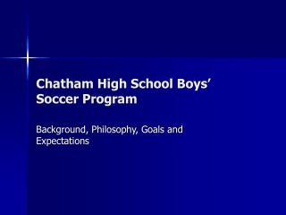 Chatham High School Boys' Soccer Program