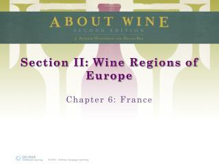 Section II: Wine Regions of Europe