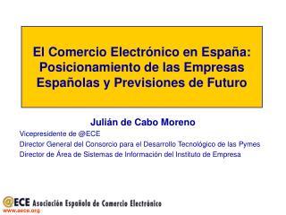 Julián de Cabo Moreno Vicepresidente de @ECE