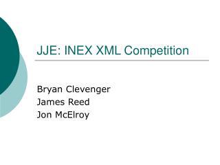 JJE: INEX XML Competition