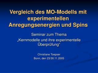 Vergleich des MO-Modells mit experimentellen Anregungsenergien und Spins