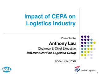 Impact of CEPA on  Logistics Industry