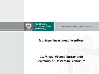 Municipal Investment Incentives