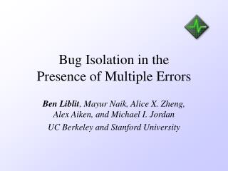 Bug Isolation in the Presence of Multiple Errors