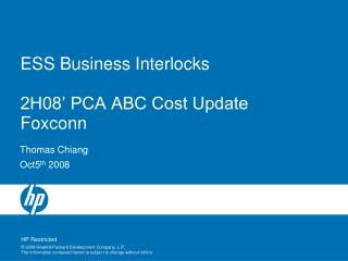 ESS Business Interlocks 2H08' PCA ABC Cost Update Foxconn
