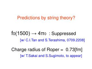 Predictions by string theory?