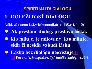 SPIRITUALITA DIALÓGU