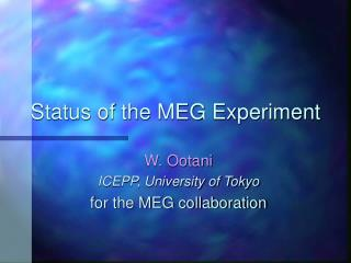 Status of the MEG Experiment
