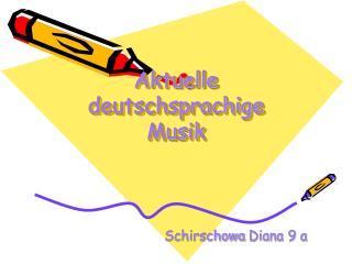 Aktuelle deutschsprachige Musik