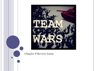Chapter 9 Review Game