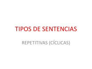 TIPOS DE SENTENCIAS