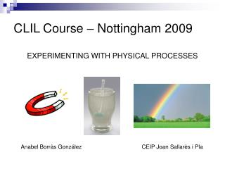 CLIL Course – Nottingham 2009