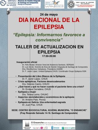 """24 de mayo DIA NACIONAL DE LA EPILEPSIA """"Epilepsia: Informarnos favorece a convivencia"""""""