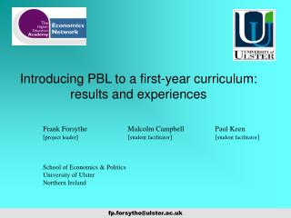 Introducing PBL to a first-year curriculum: results and experiences