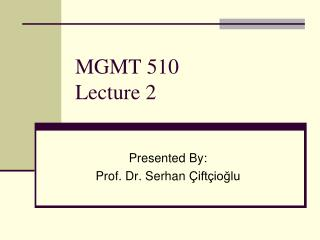 MGMT 510 Lecture 2