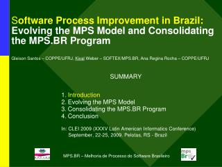 SUMMARY Introduction Evolving the MPS Model Consolidating the MPS.BR Program Conclusion