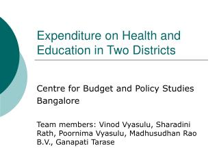 Expenditure on Health and Education in Two Districts