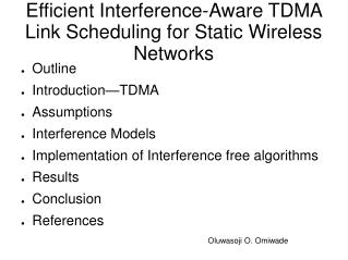 Efficient Interference-Aware TDMA Link Scheduling for Static Wireless Networks