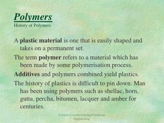 Polymers History of Polymers