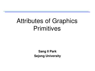 Attributes of Graphics Primitives