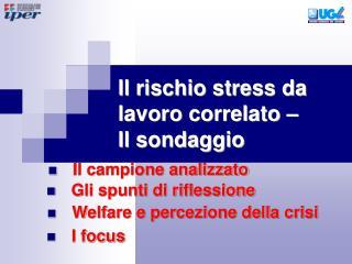 Il rischio stress da lavoro correlato –  Il sondaggio