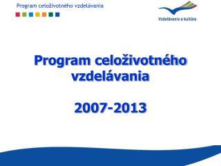 Program celoživotného vzdelávania 2007-2013