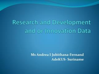 Research and Development and or Innovation Data