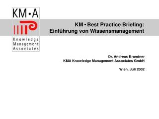 KM • Best Practice Briefing:  Einführung von Wissensmanagement
