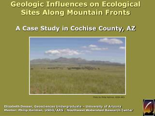 Geologic Influences on Ecological Sites Along Mountain Fronts A Case Study in Cochise County, AZ